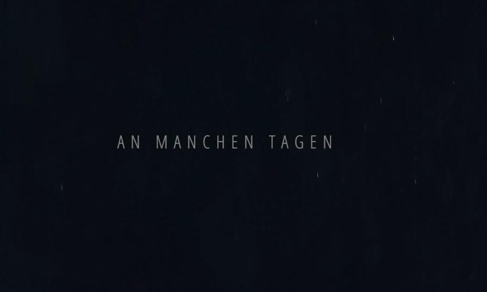 neues Musikvideo | An manchen Tagen